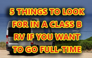 5-things-to-look-for-in-a-class-b-rv-for-fulltime1