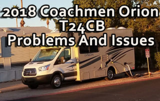2018 Coachmen Orion Problems And Issues LOG