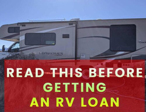 READ THIS BEFORE GETTING AN RV LOAN